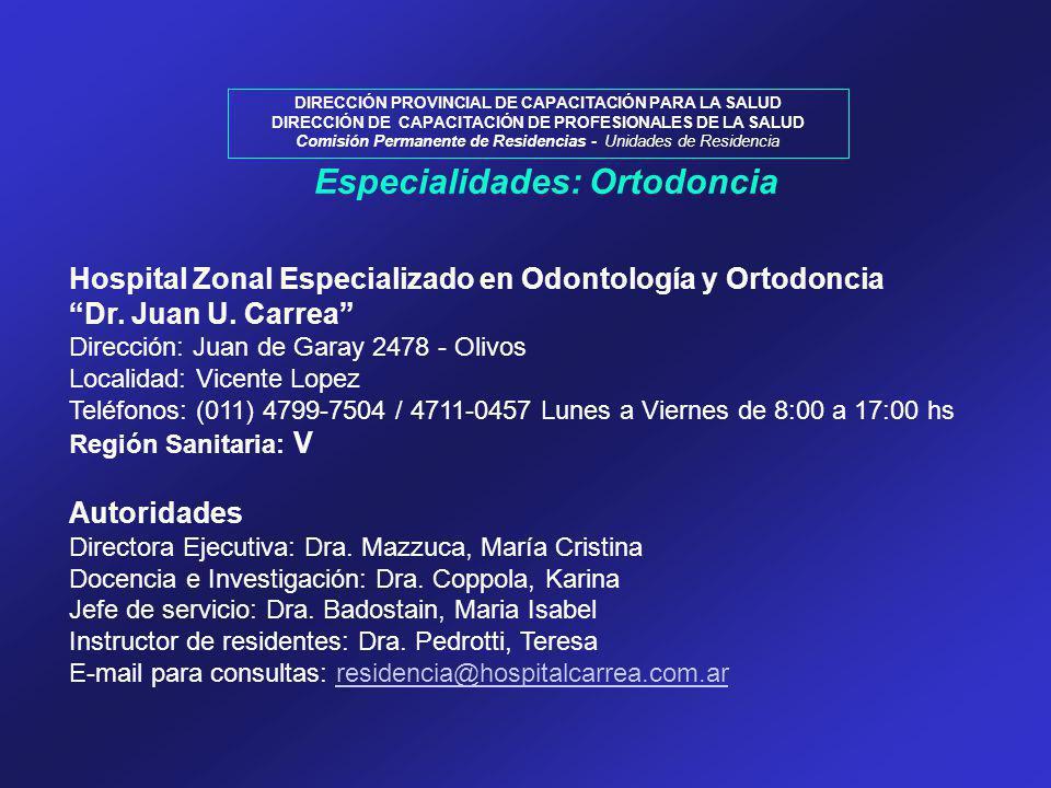 Especialidades: Ortodoncia