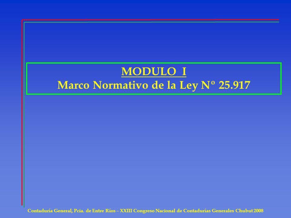 Marco Normativo de la Ley Nº 25.917