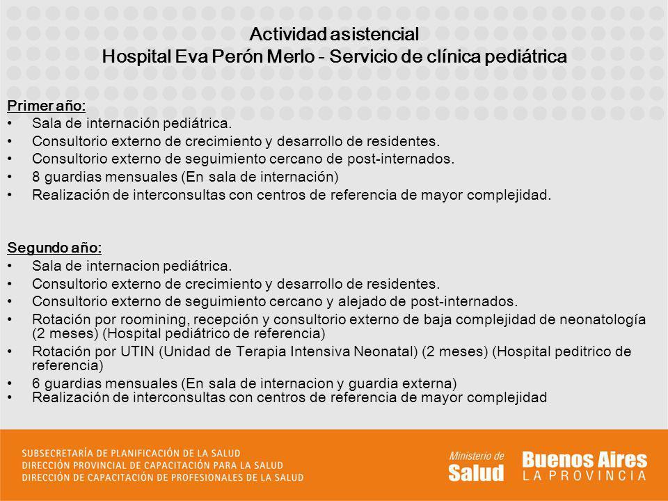 Actividad asistencial Hospital Eva Perón Merlo - Servicio de clínica pediátrica