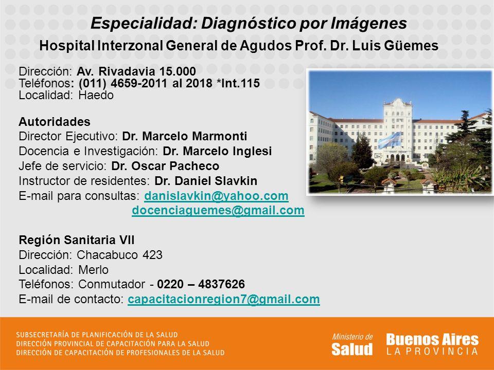 Hospital Interzonal General de Agudos Prof. Dr. Luis Güemes