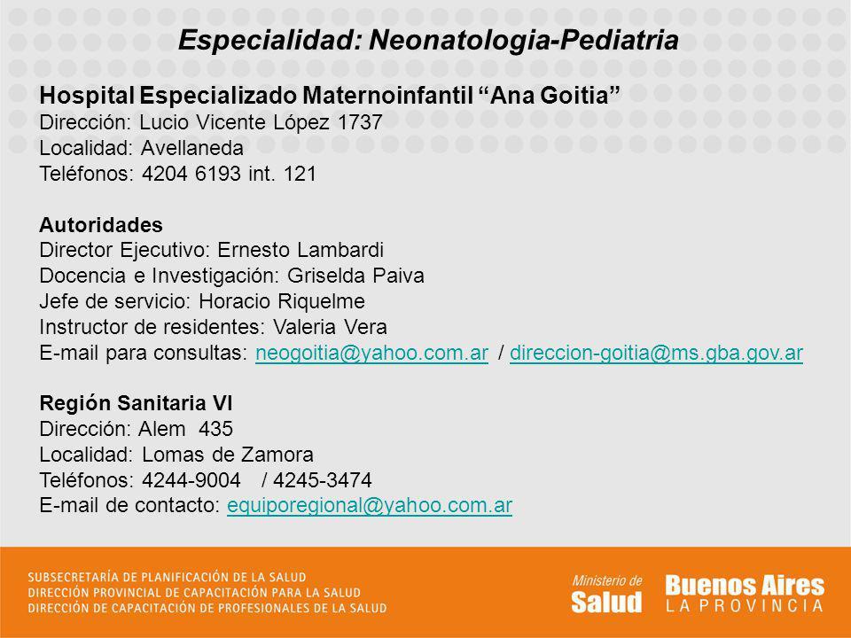 Especialidad: Neonatologia-Pediatria