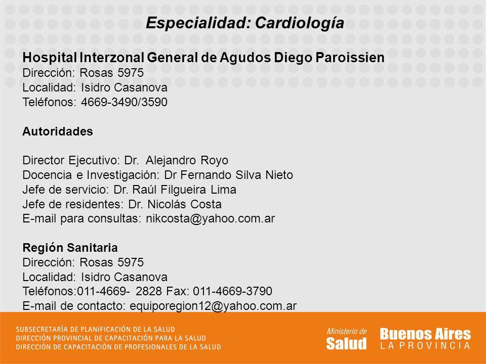 Especialidad: Cardiología