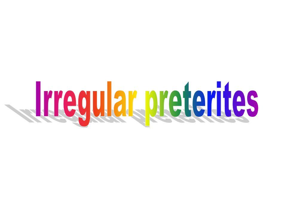 Irregular preterites