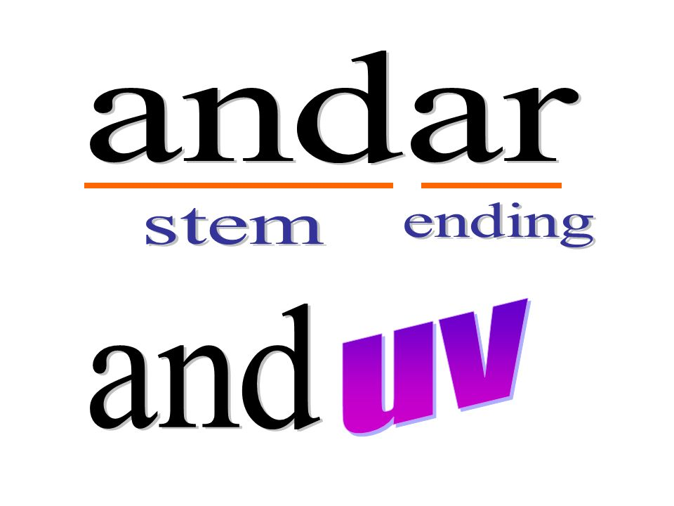 andar ending stem uv and
