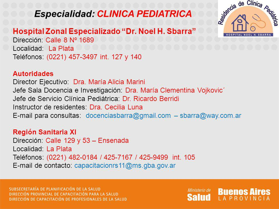 Especialidad: CLINICA PEDIATRICA