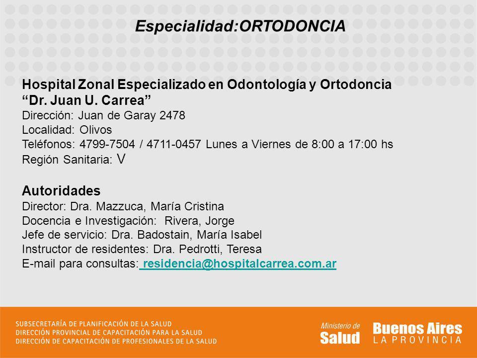Especialidad:ORTODONCIA