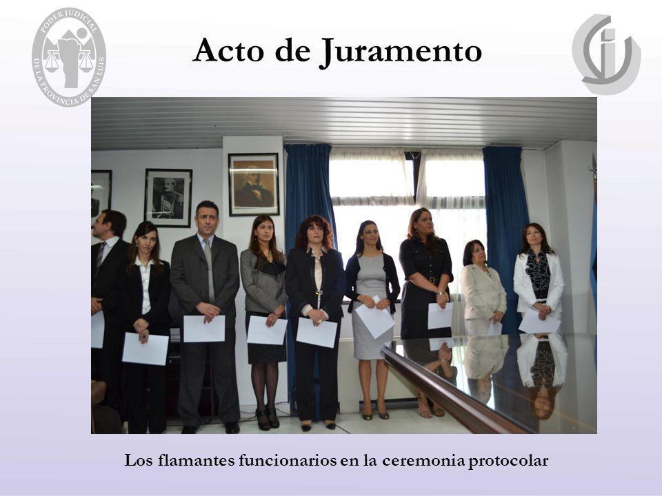Acto de Juramento Los flamantes funcionarios en la ceremonia protocolar