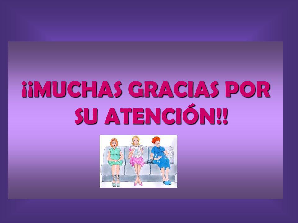 ¡¡MUCHAS GRACIAS POR SU ATENCIÓN!!