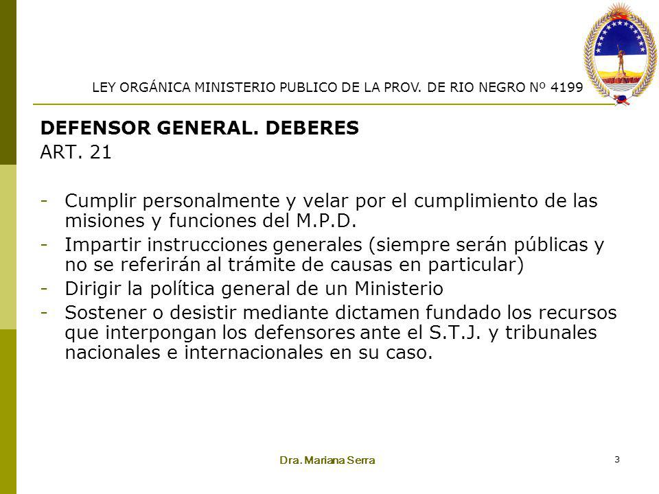 DEFENSOR GENERAL. DEBERES ART. 21