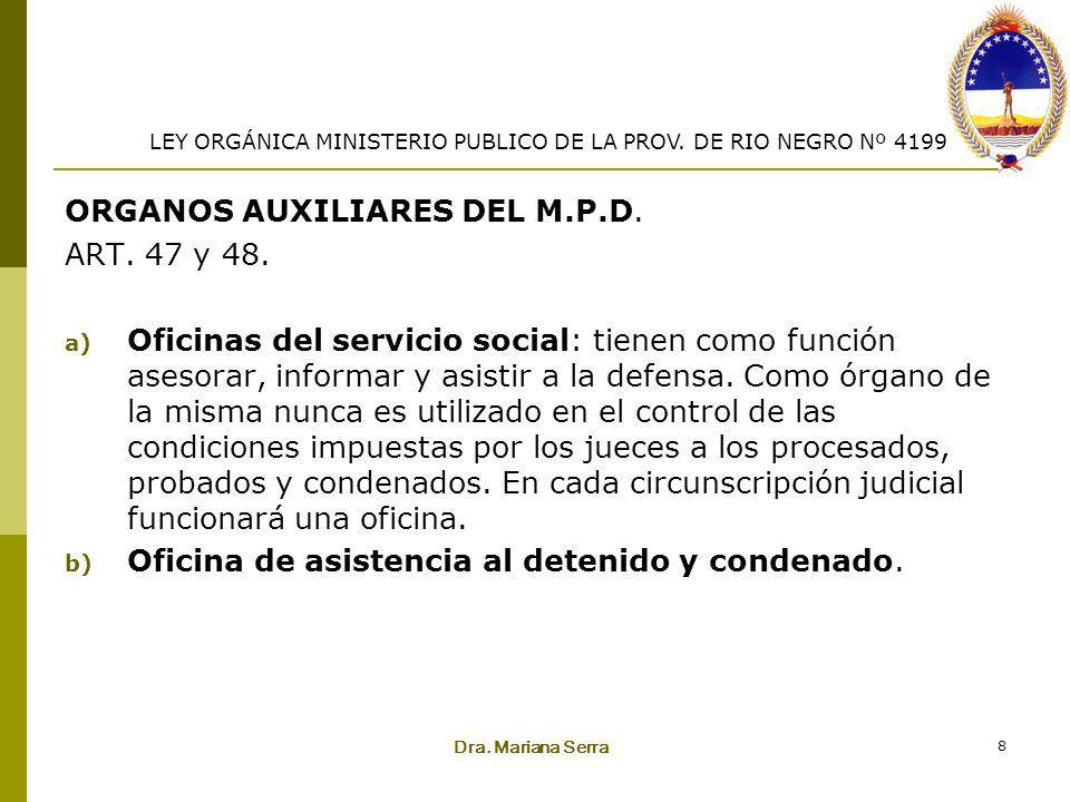 ORGANOS AUXILIARES DEL M.P.D. ART. 47 y 48.