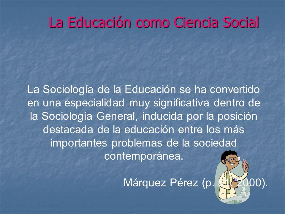 La Educación como Ciencia Social
