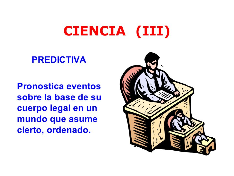 CIENCIA (III) PREDICTIVA