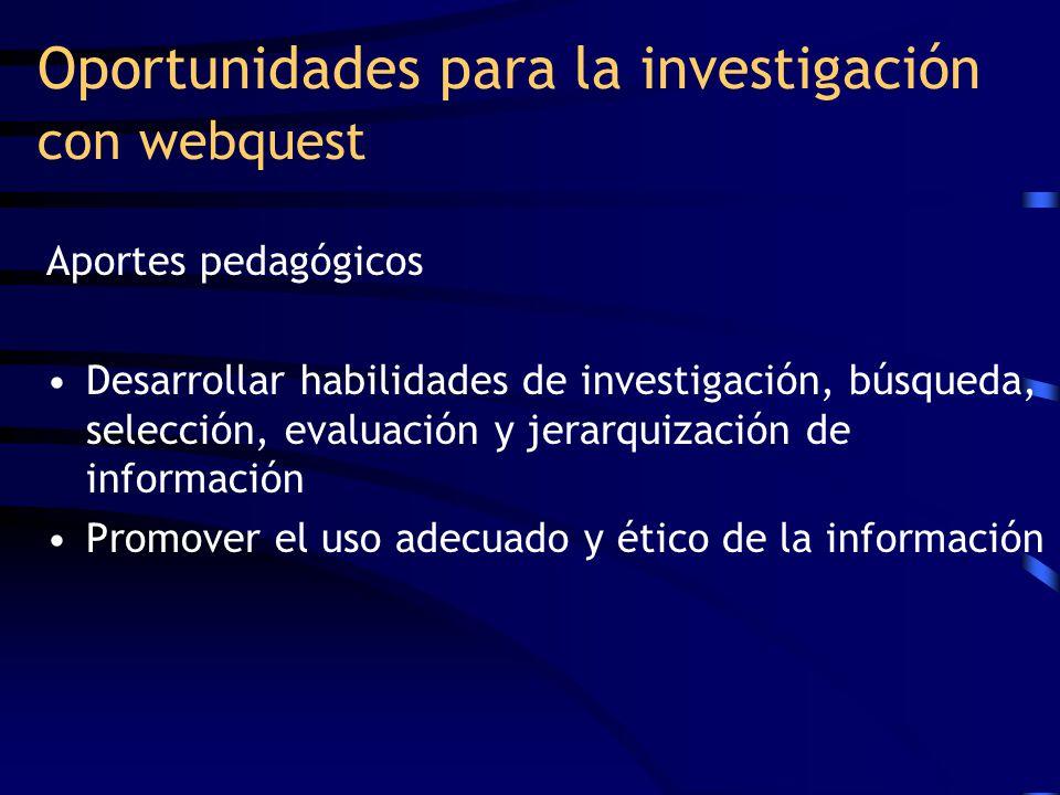 Oportunidades para la investigación con webquest