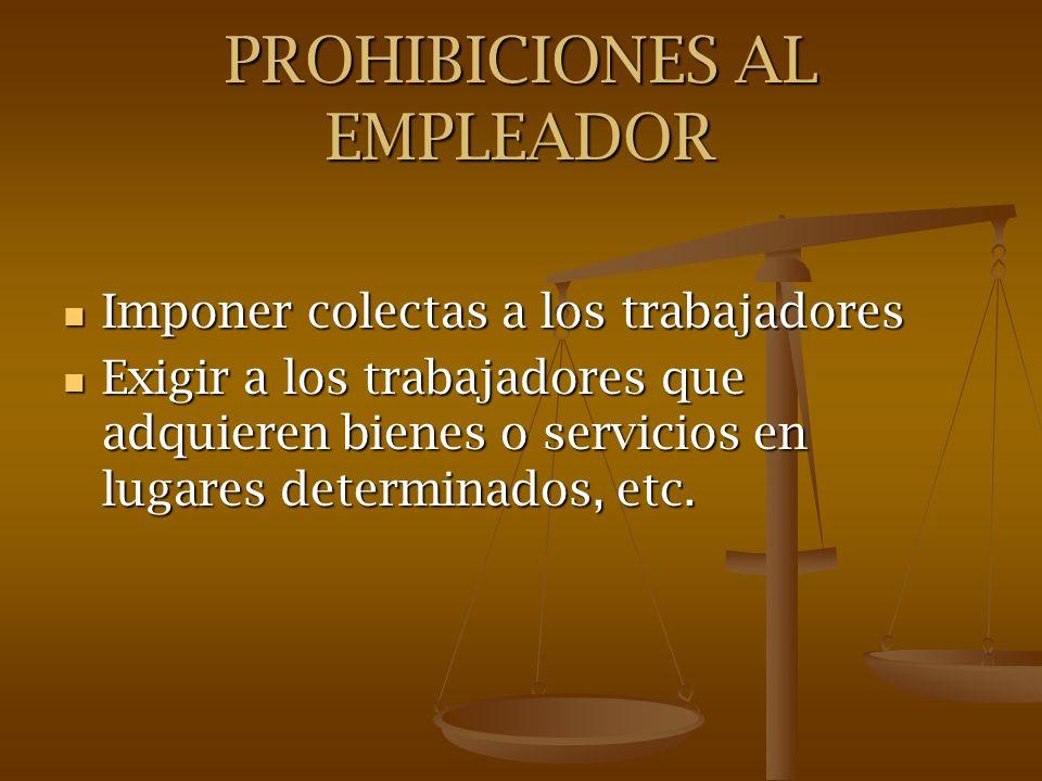 PROHIBICIONES AL EMPLEADOR