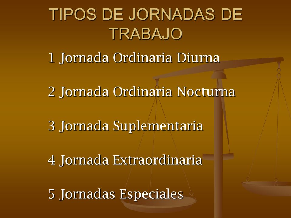 TIPOS DE JORNADAS DE TRABAJO