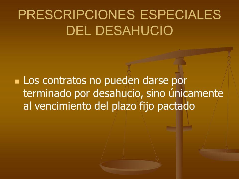 PRESCRIPCIONES ESPECIALES DEL DESAHUCIO