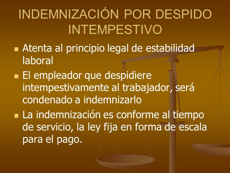INDEMNIZACIÓN POR DESPIDO INTEMPESTIVO