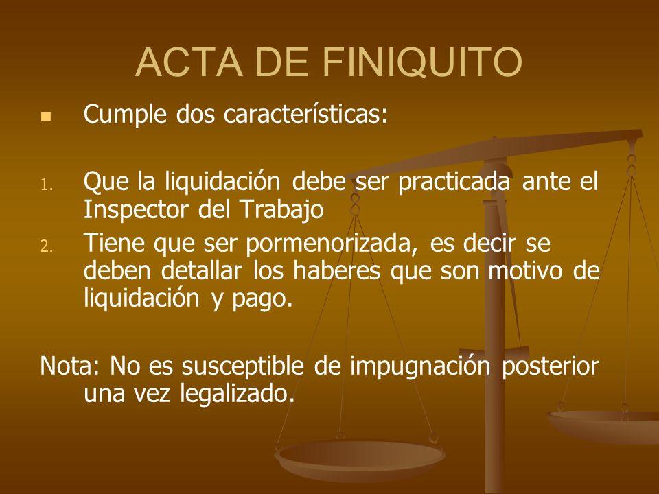ACTA DE FINIQUITO Cumple dos características:
