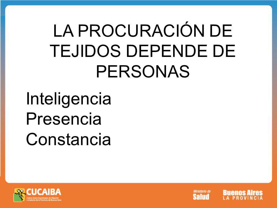 LA PROCURACIÓN DE TEJIDOS DEPENDE DE PERSONAS