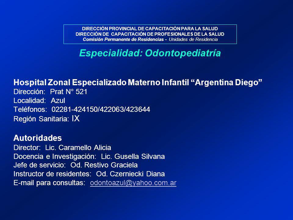 Especialidad: Odontopediatría