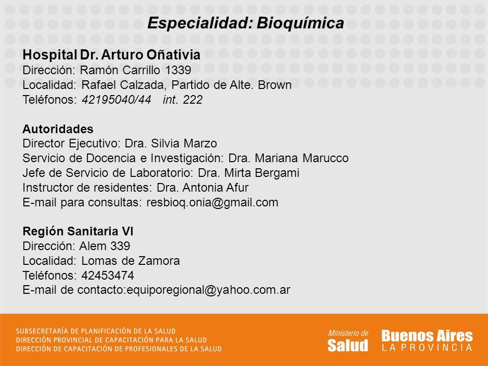 Especialidad: Bioquímica