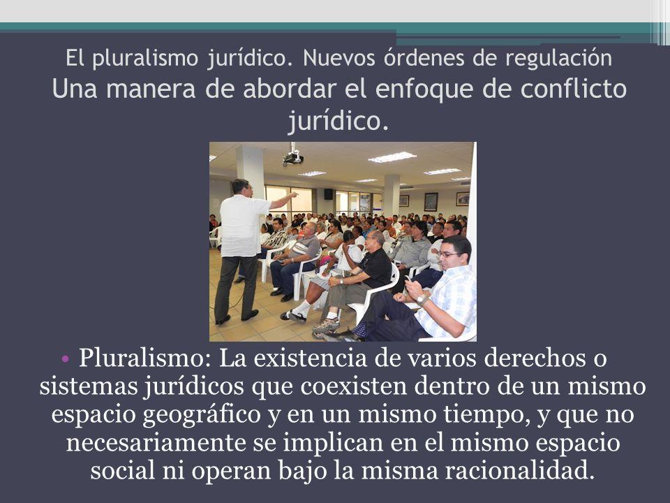 El pluralismo jurídico