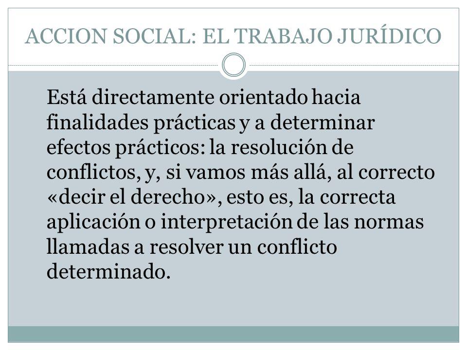 ACCION SOCIAL: EL TRABAJO JURÍDICO