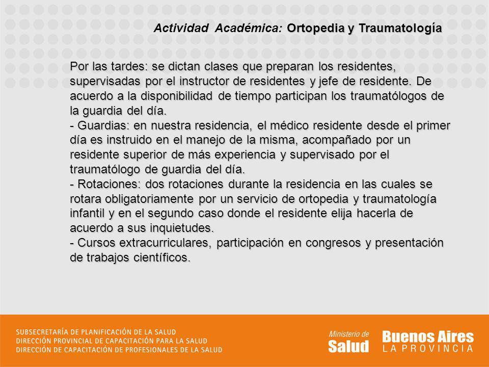 Actividad Académica: Ortopedia y Traumatología