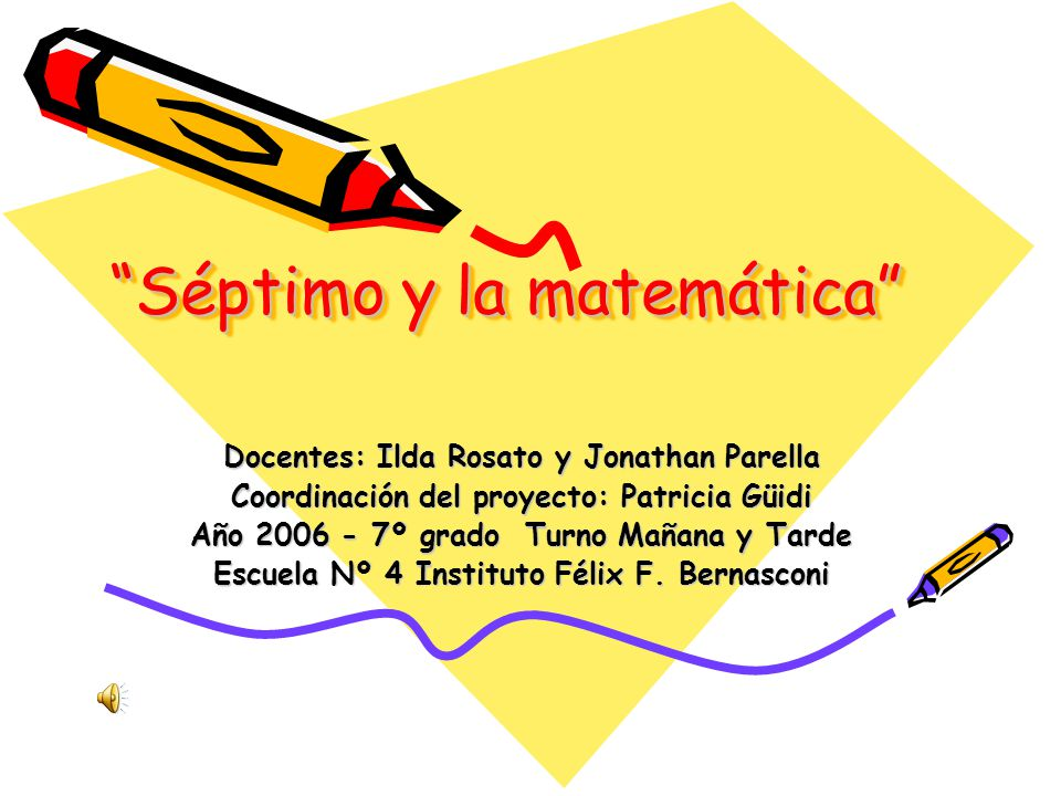 Séptimo y la matemática
