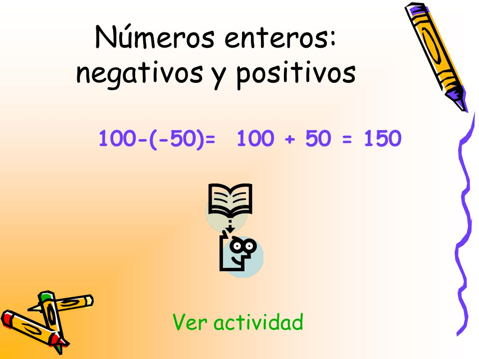Números enteros: negativos y positivos