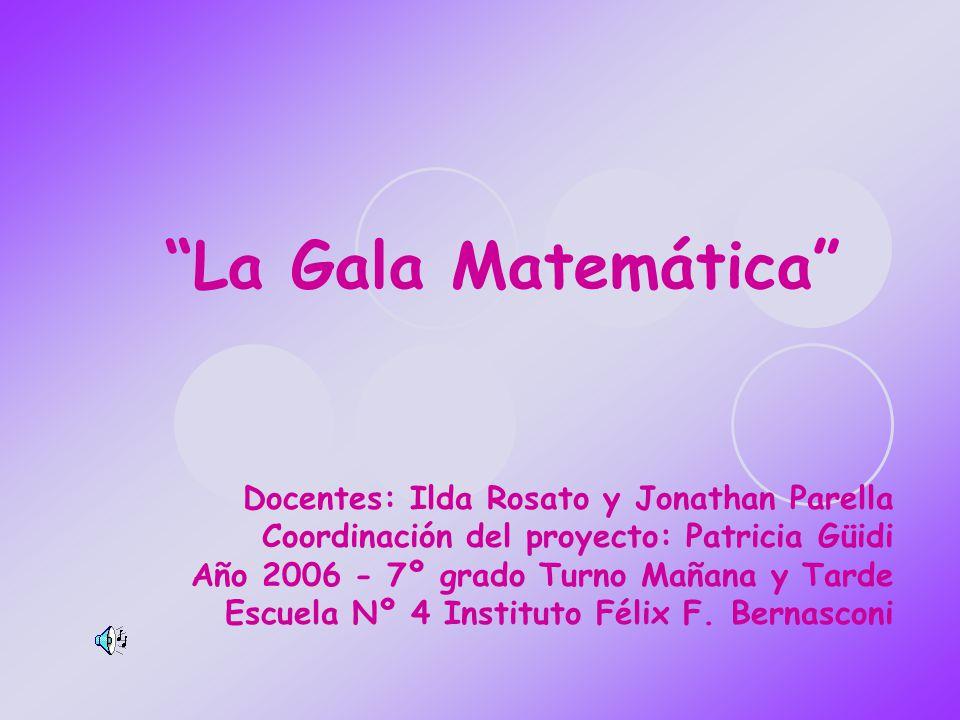 La Gala Matemática Docentes: Ilda Rosato y Jonathan Parella