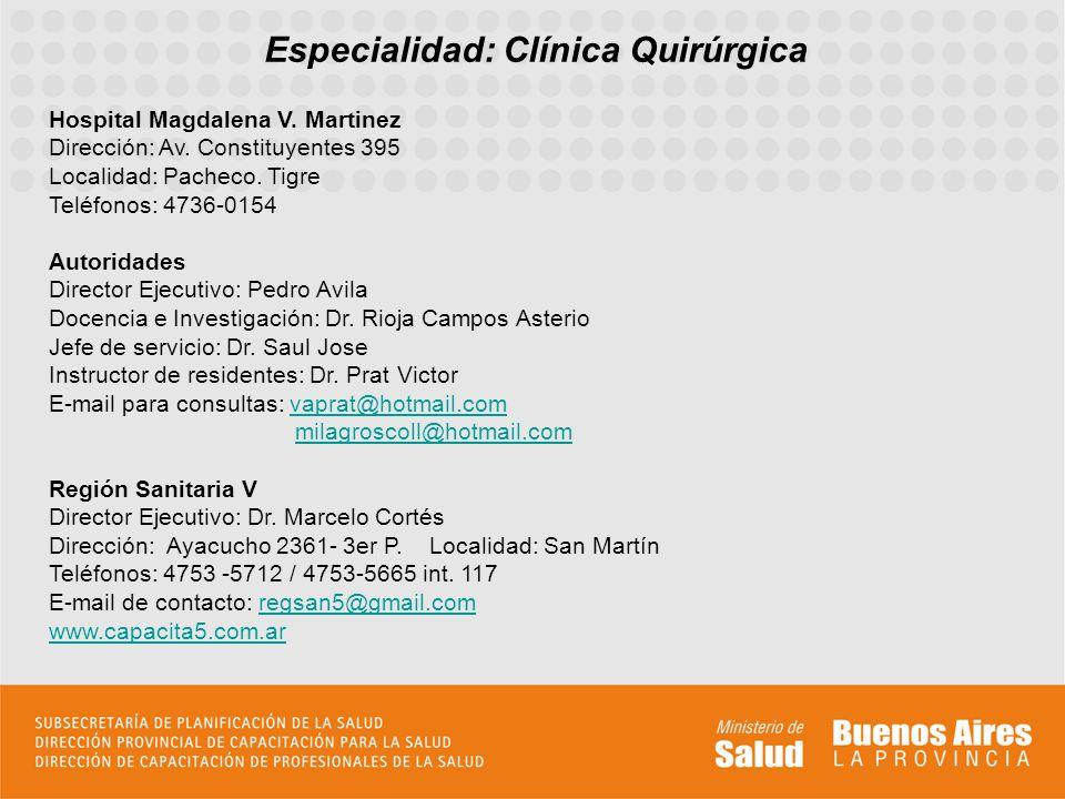 Especialidad: Clínica Quirúrgica