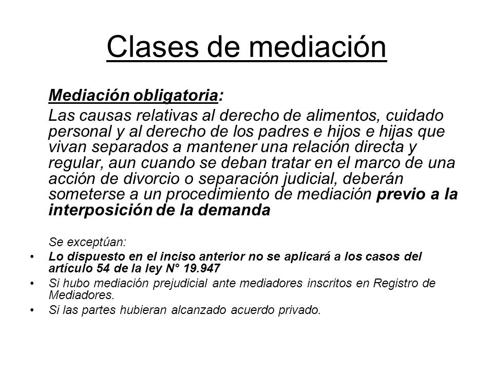 Clases de mediación Mediación obligatoria: