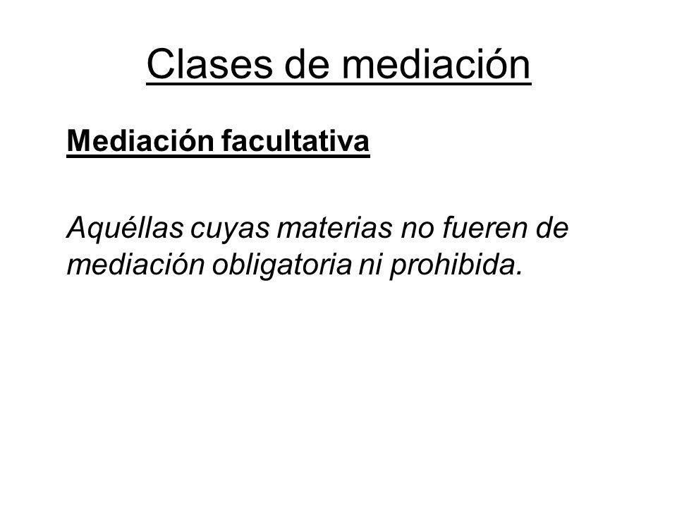 Clases de mediación Mediación facultativa