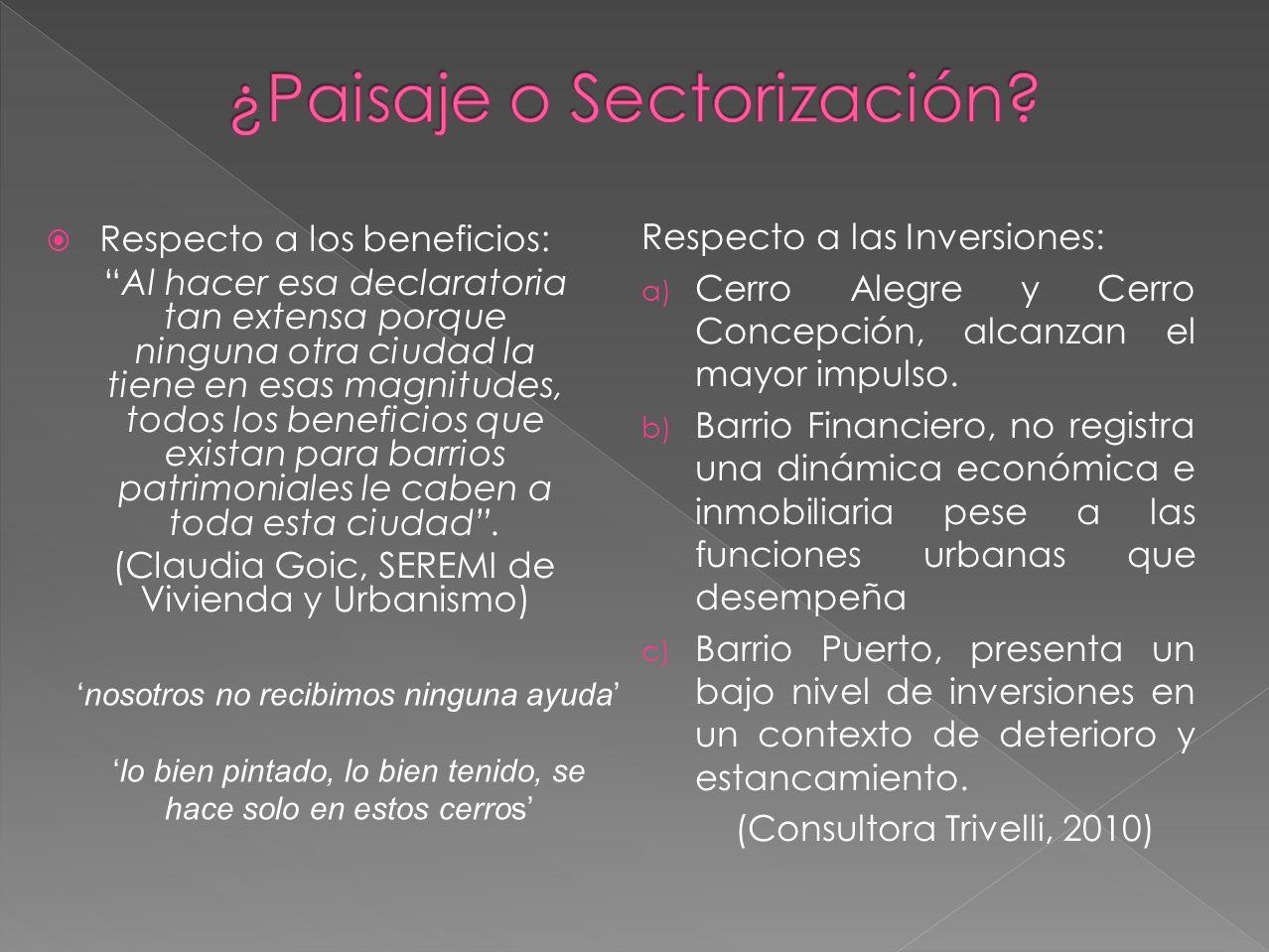 ¿Paisaje o Sectorización