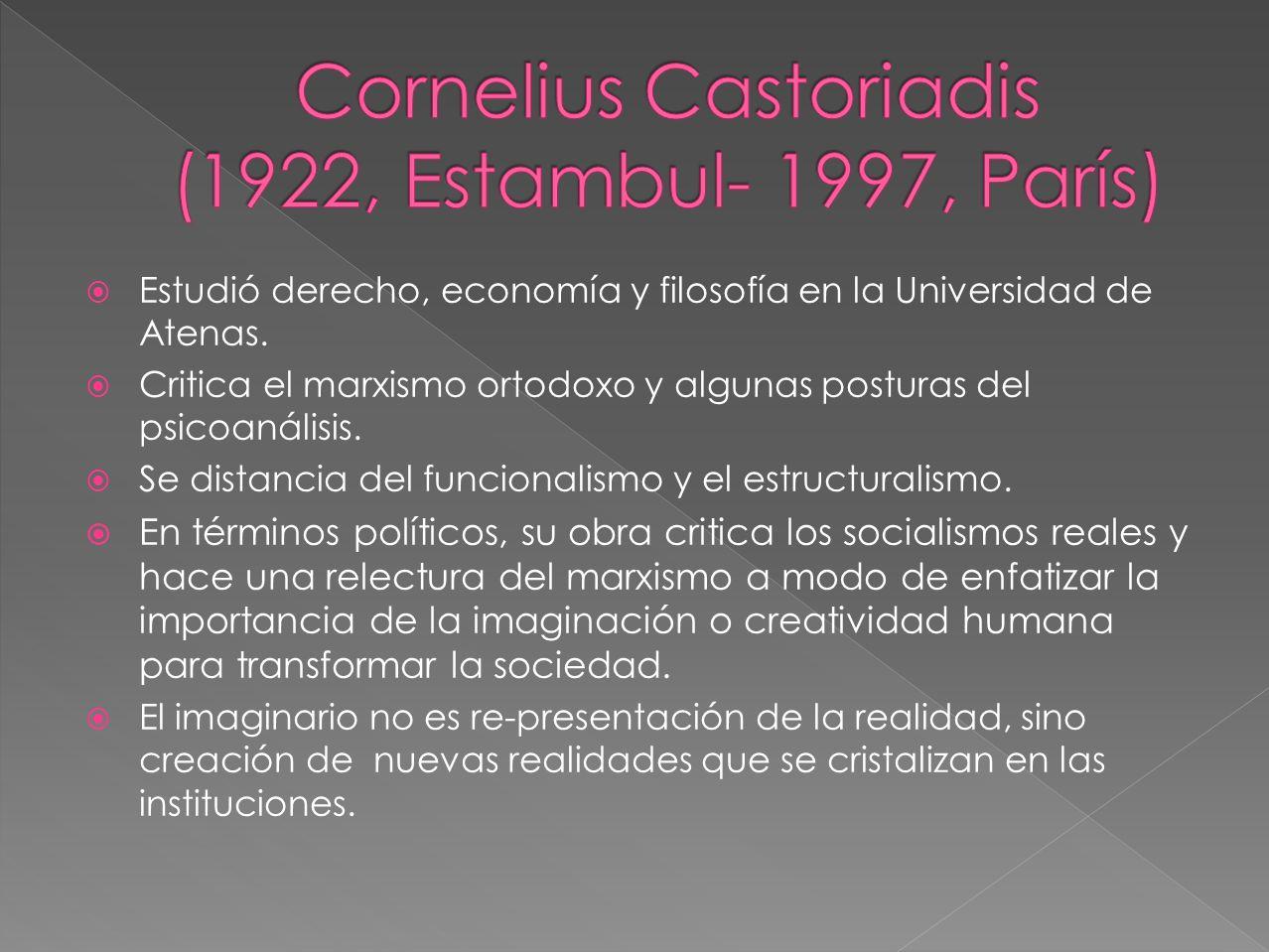 Cornelius Castoriadis (1922, Estambul- 1997, París)