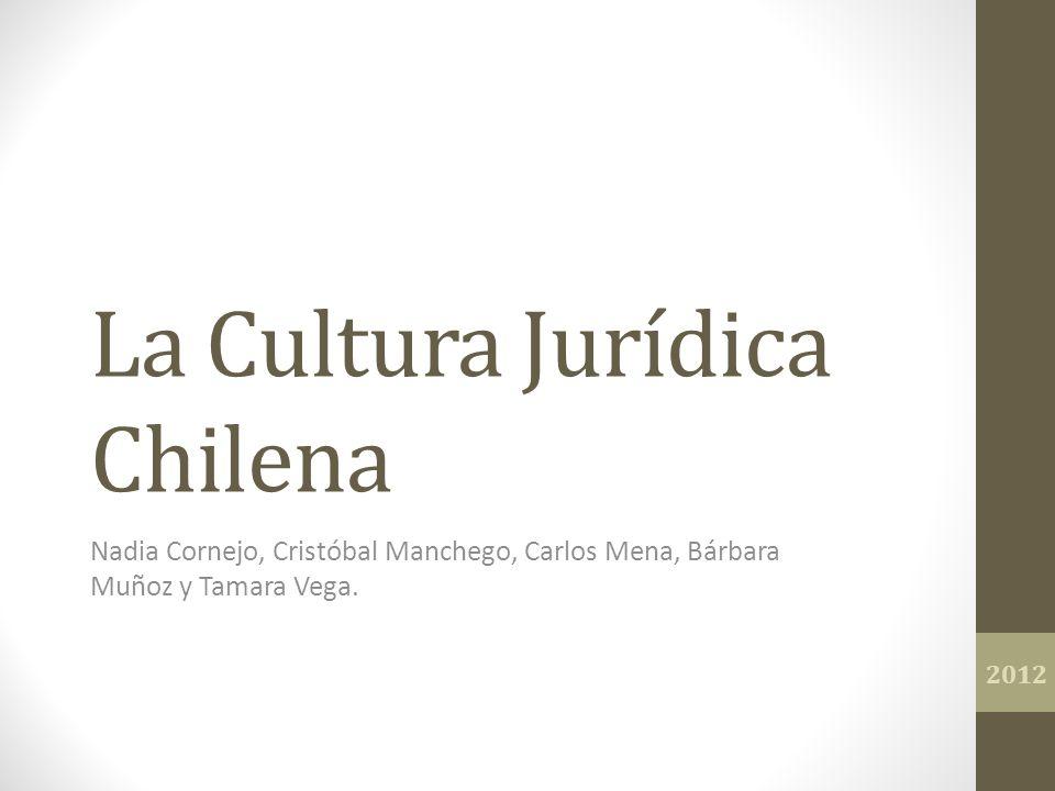 La Cultura Jurídica Chilena