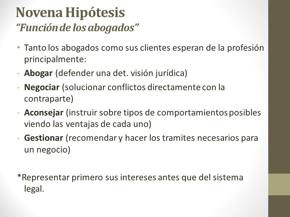 Novena Hipótesis Función de los abogados
