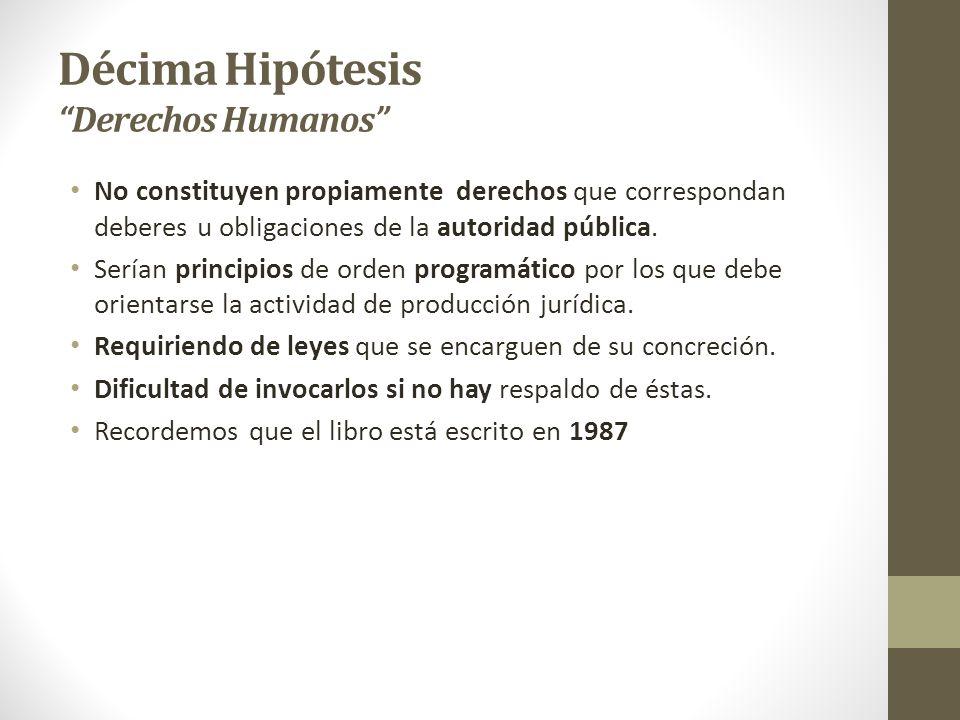 Décima Hipótesis Derechos Humanos