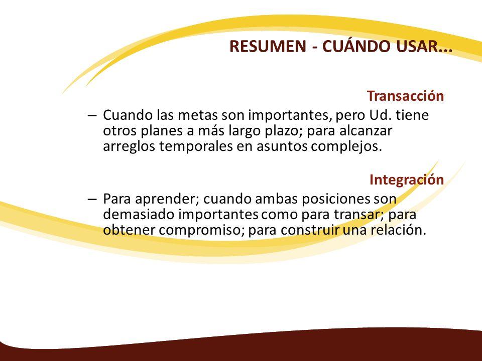RESUMEN - CUÁNDO USAR... Transacción