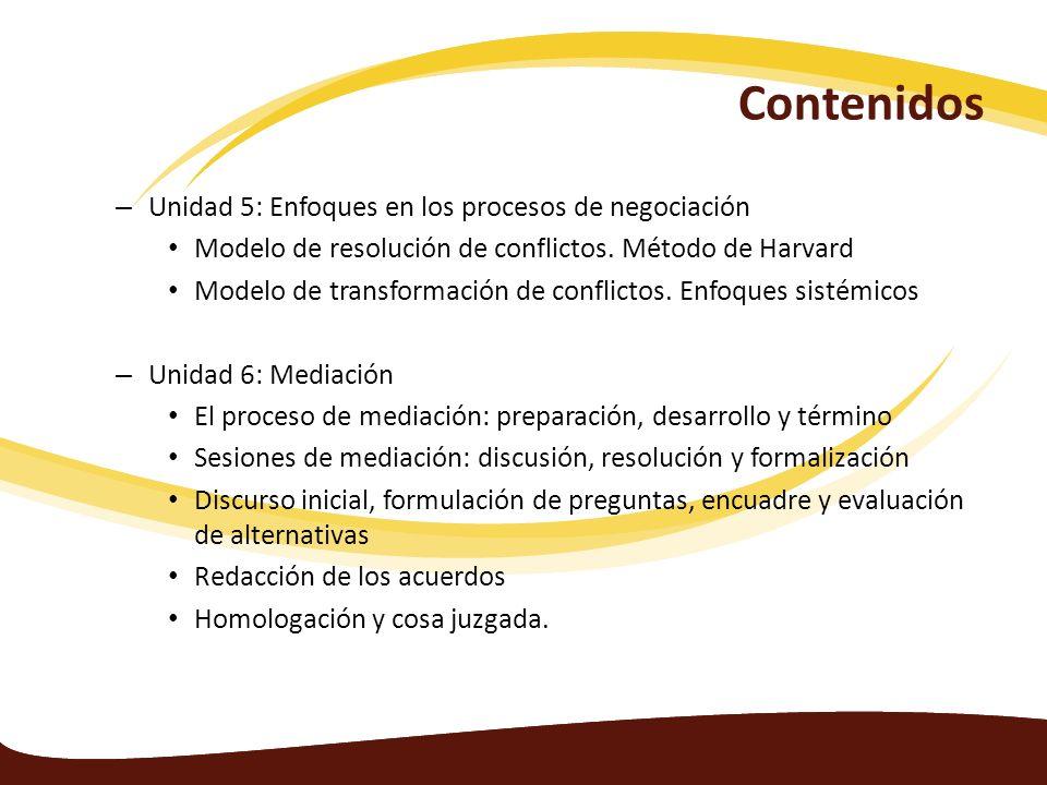Contenidos Unidad 5: Enfoques en los procesos de negociación