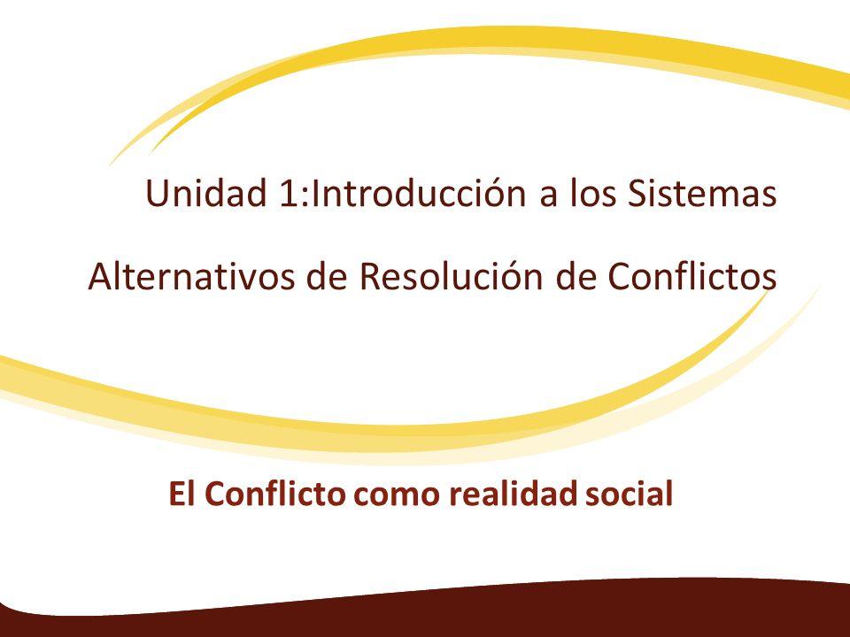 El Conflicto como realidad social