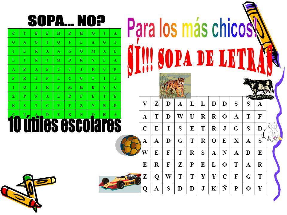 SOPA... NO Para los más chicos! SÍ!!! sopa de LeTrAs