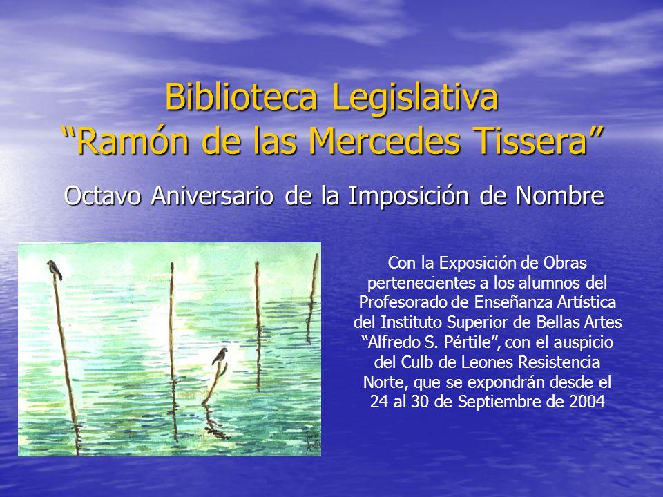 Biblioteca Legislativa Ramón de las Mercedes Tissera