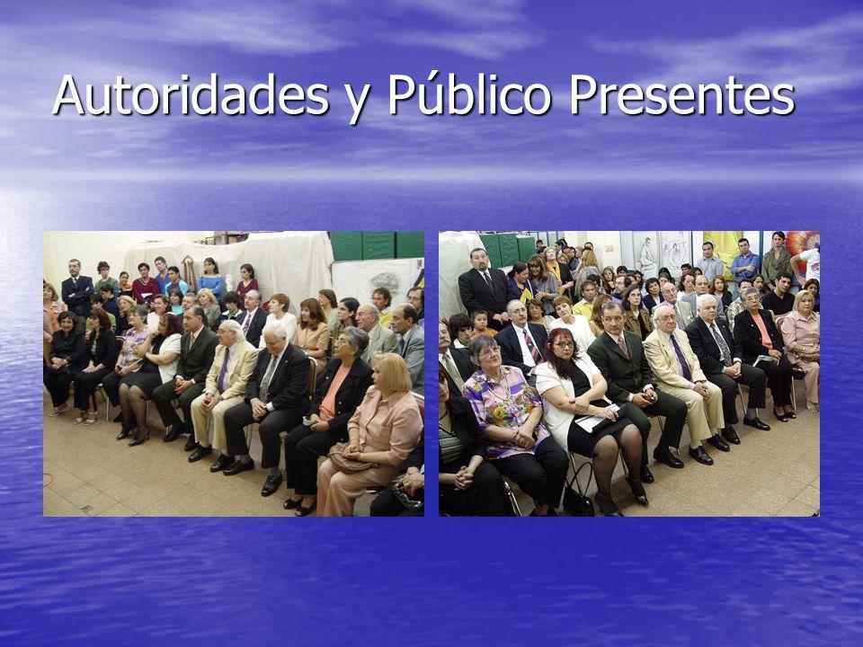 Autoridades y Público Presentes