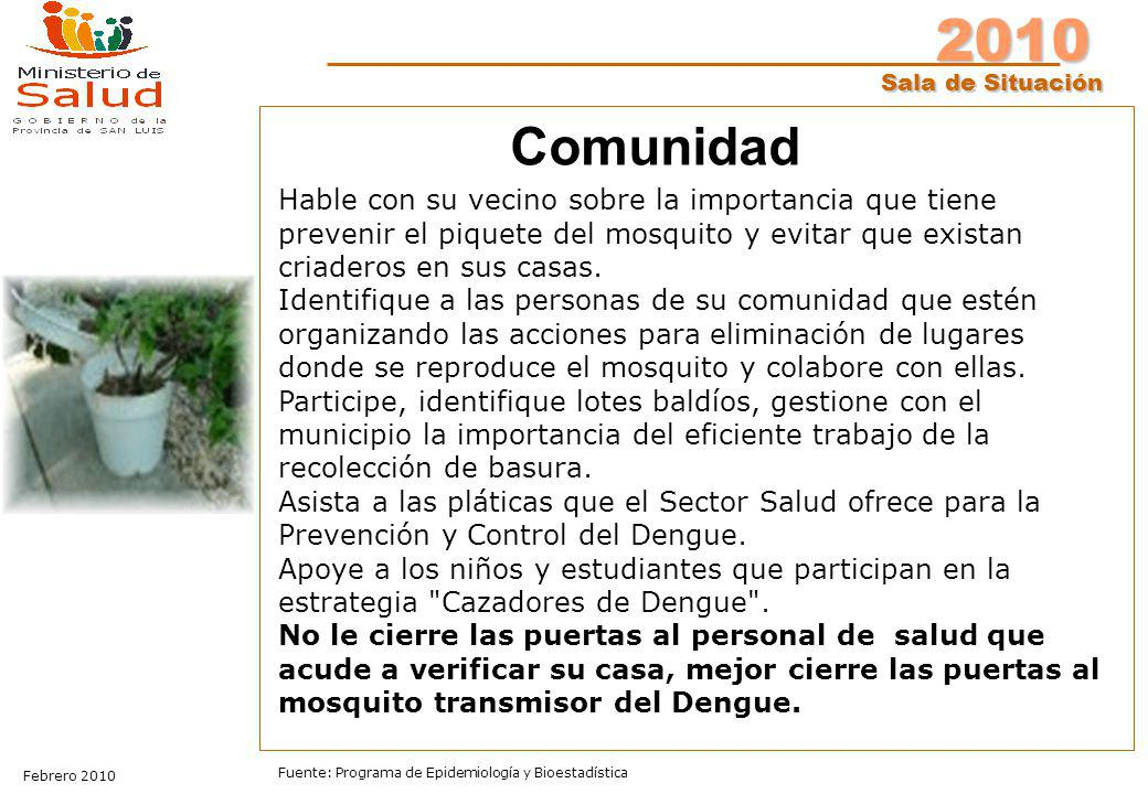 Comunidad Hable con su vecino sobre la importancia que tiene prevenir el piquete del mosquito y evitar que existan criaderos en sus casas.