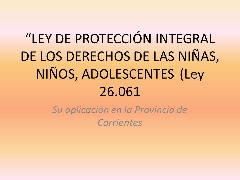 Su aplicación en la Provincia de Corrientes