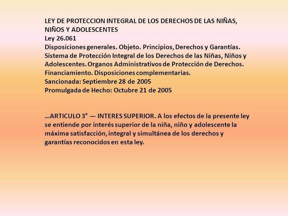 LEY DE PROTECCION INTEGRAL DE LOS DERECHOS DE LAS NIÑAS, NIÑOS Y ADOLESCENTES