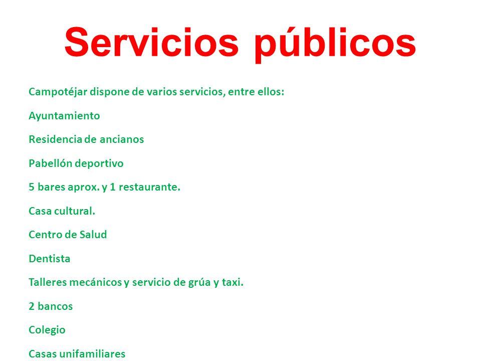 Servicios públicosCampotéjar dispone de varios servicios, entre ellos: Ayuntamiento. Residencia de ancianos.