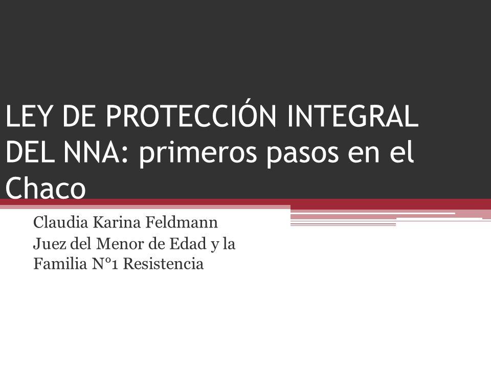 LEY DE PROTECCIÓN INTEGRAL DEL NNA: primeros pasos en el Chaco